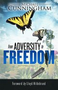 From Adversity to Freedom eBook