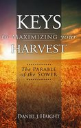 Keys to Maximizing Your Harvest eBook