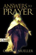Answers to Prayer (Pure Gold Classics Series) eBook
