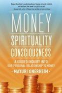 Money - Spirituality - Consciousness eBook
