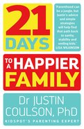 21 Days to a Happier Family