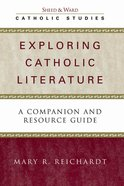 Exploring Catholic Literature (Catholic Studies Series) eBook