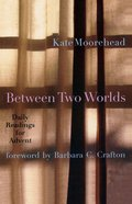 Between Two Worlds eBook