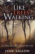 Like Trees Walking eBook