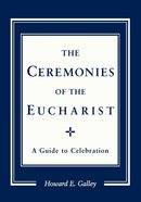 Ceremonies of the Eucharist eBook