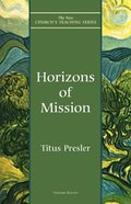 Horizons of Mission (New Church's Teaching Series) eBook