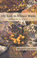 My Soul in Silence Waits eBook