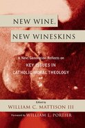 New Wine, New Wineskins eBook