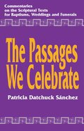 The Passages We Celebrate eBook