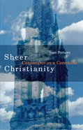 Sheer Christianity eBook