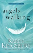 Angels Walking (#01 in Angels Walking Series) eBook
