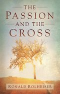 The Passion and the Cross eBook