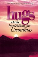 Hugs Daily Inspirations For Grandmas eBook