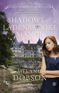 Shadows of Ladenbrooke Manor eBook