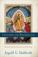 Crucified and Resurrected eBook