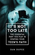 It's Not Too Late eBook