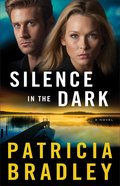 Silence in the Dark (#04 in Logan Point Series) eBook