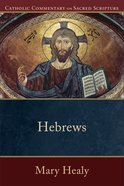 Hebrews (Catholic Commentary On Sacred Scripture Series) eBook