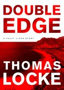 Double Edge (Ebook Short - Prequel) (Fault Lines Series) eBook