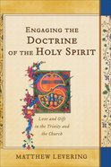 Engaging the Doctrine of the Holy Spirit eBook