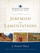 Jeremiah and Lamentations (Teach The Text Commentary Series) eBook
