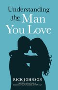 Understanding the Man You Love eBook