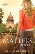 What Matters Most (#04 in Texas Gold Collection) eBook