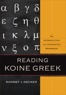 Reading Koine Greek eBook