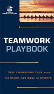 Teamwork Playbook (The Fellowship Of Christian Athletics Series) eBook
