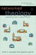 Networked Theology (Engaging Culture) eBook