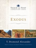 Exodus (Teach The Text Commentary Series) eBook