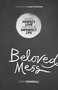 Beloved Mess eBook