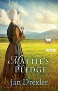 Mattie's Pledge (#02 in Journey To Pleasant Prairie Series) eBook
