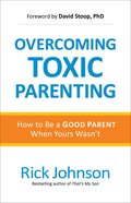 Overcoming Toxic Parenting eBook