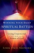 Winning Your Daily Spiritual Battles eBook
