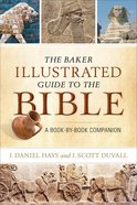 The Baker Illustrated Guide to the Bible eBook