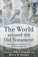 The World Around the Old Testament eBook
