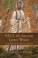 Paul the Ancient Letter Writer eBook