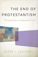 The End of Protestantism eBook