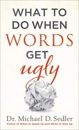 What to Do When Words Get Ugly eBook