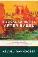Biblical Authority After Babel eBook