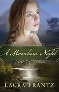 A Moonbow Night eBook