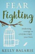 Fear Fighting eBook