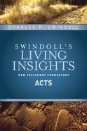 Insights on Acts (#05 in Swindoll's Living Insights New Testament Commentary Series) eBook