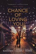 Chance of Loving You eBook