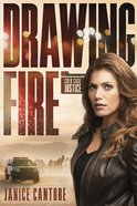 Drawing Fire (#01 in Cold Case Justice Series) eBook