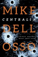 Centralia (#01 in Jed Patrick Novel Series) eBook
