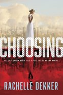 The Choosing (#01 in A Seer Novel Series) eBook