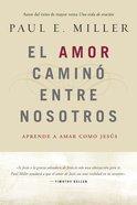 El Amor Camin Entre Nosotros eBook