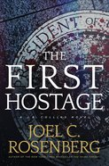 The First Hostage (#02 in J B Collins Series) eBook
